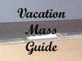 Vacation Mass Guide