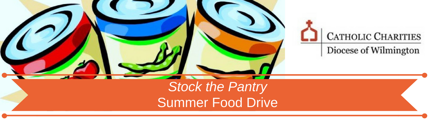 "Help Catholic Charities ""Stock the Pantry"" this Summer!"