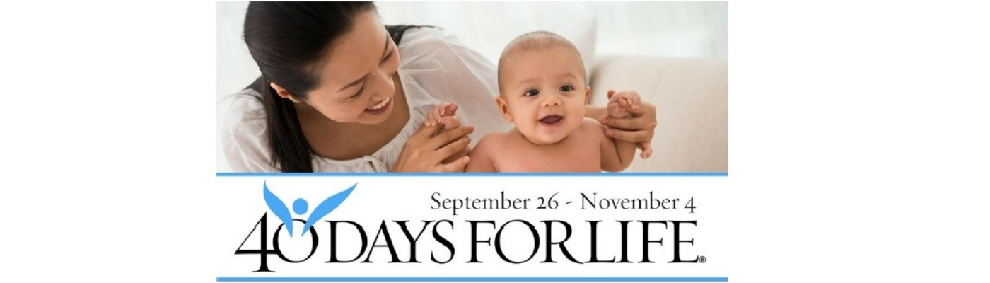 40 Days for Life begins on Sept. 26