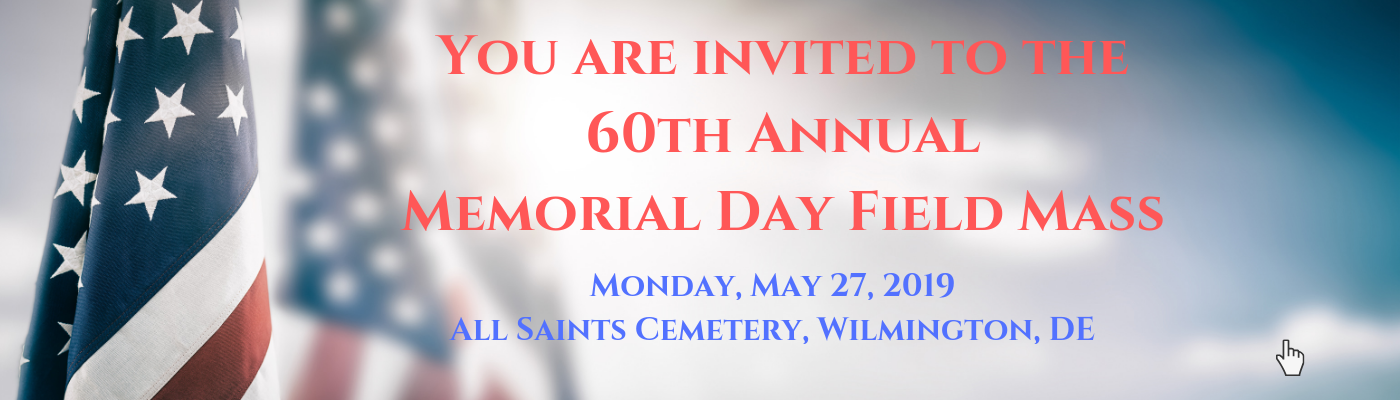 Bishop Malooly to celebrate 60th annual Memorial Day Field Mass on May 27th
