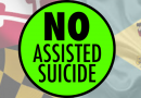 Physician Assisted Suicide is Wrong for Delaware and Maryland