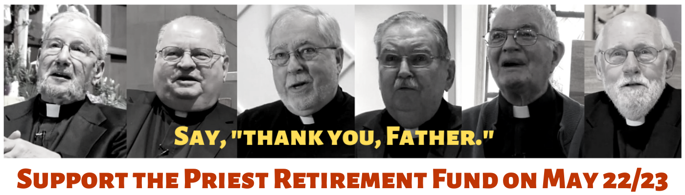 Support Our Retired Priests with a special collection on May 22/23