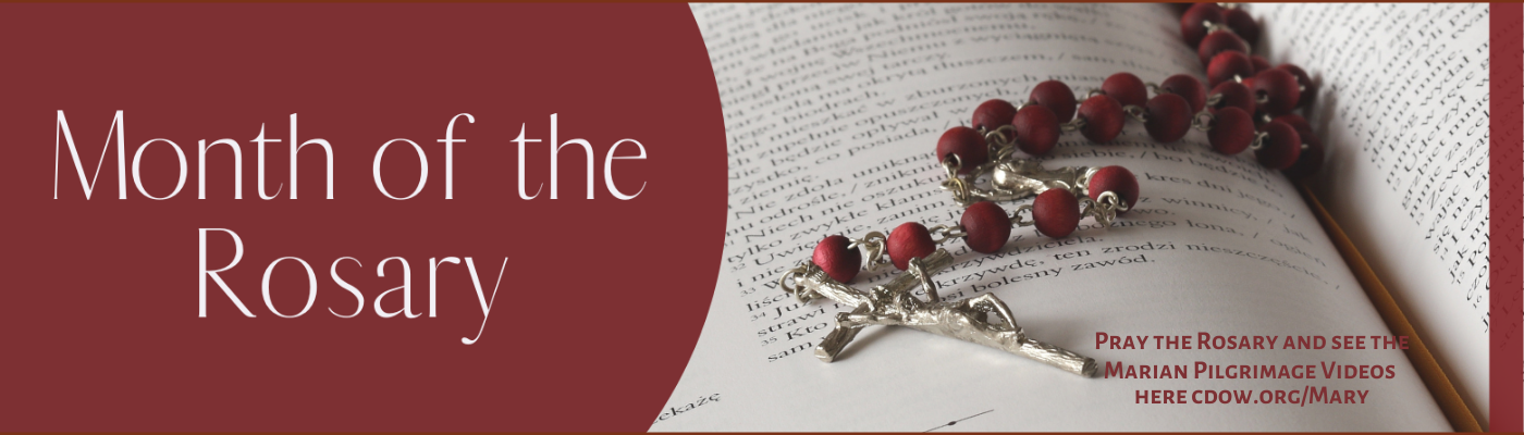 October is the Month of the Rosary.