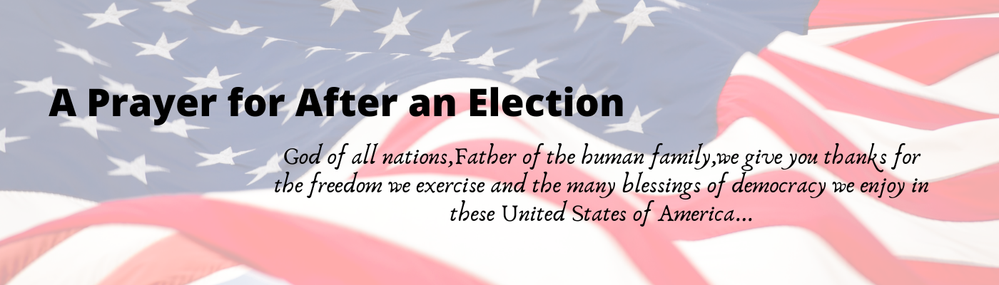 A Prayer for After the Election