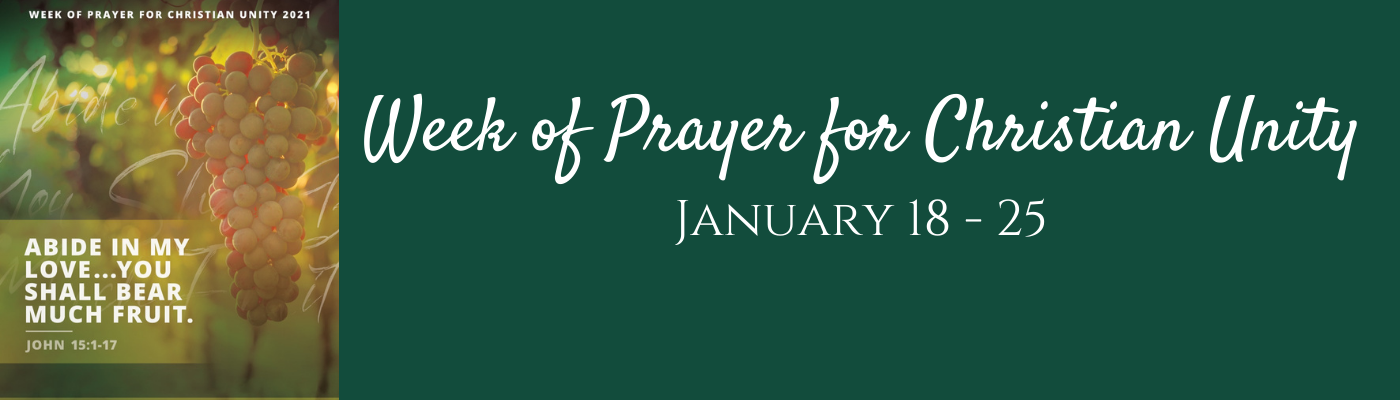 """<i> """"Abide in my love…""""</i> Week of Prayer for Christian Unity is Jan. 18 – 25"""