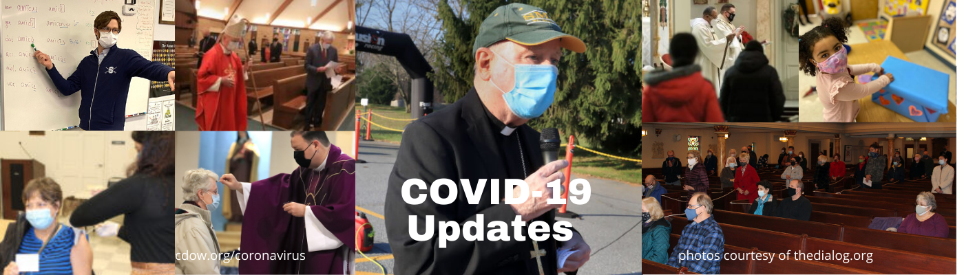 COVID-19 Updates. What Catholics in the Diocese need to know.