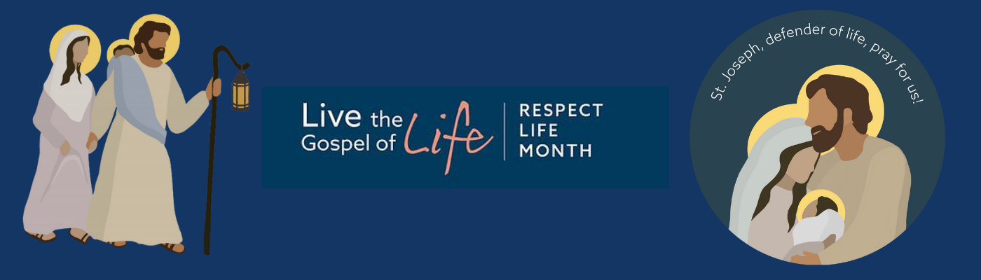 October is Respect Life Month