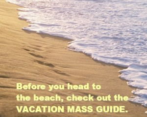 Vacation Mass Guide 2013