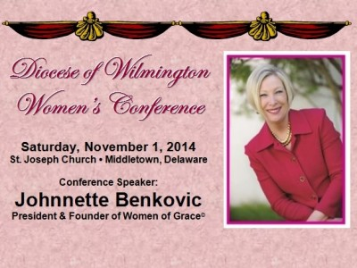 Don't miss the Diocese of Wilmington Women's Conference Saturday, November 1, 2014 Conference Speaker: Johnnette Benkovic, President and Founder of Women of Grace© Johnnette Benkovic travels internationally as a popular conference speaker, published author, retreat director, and seminar presenter. She is the author of several books and developed the internationally recognized Women of Grace® Foundational Study Series which has transformed thousands of women worldwide through the healing love of Jesus Christ. Women of Grace® is a Catholic apostolate which began […]