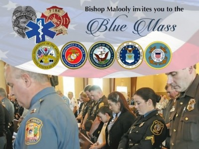 "Bishop Malooly invited you to the 2017 Diocese of Wilmington ""Blue Mass"" on Friday, October 6 at 11:00 a.m. at Saint Elizabeth Church, 809 South Broom Street, Wilmington, Delaware. The ""Blue Mass"" honors the local, county, state, and federal law enforcement, fire, emergency medical, and military personnel who live and work in Delaware and on Maryland's Eastern Shore. Those currently serving, the retired, and their families are invited to attend."